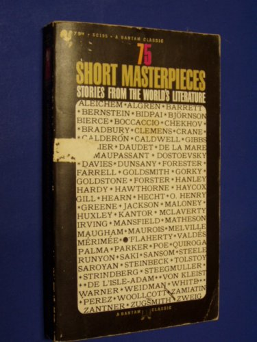 9780613033329: 75 Short Masterpieces: Stories from the World's Literature