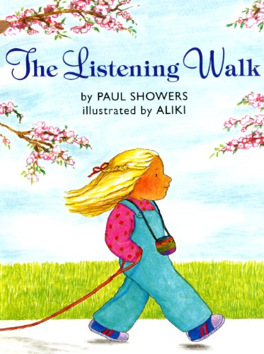 The Listening Walk (Turtleback Binding Edition) (9780613033350) by Showers, Paul
