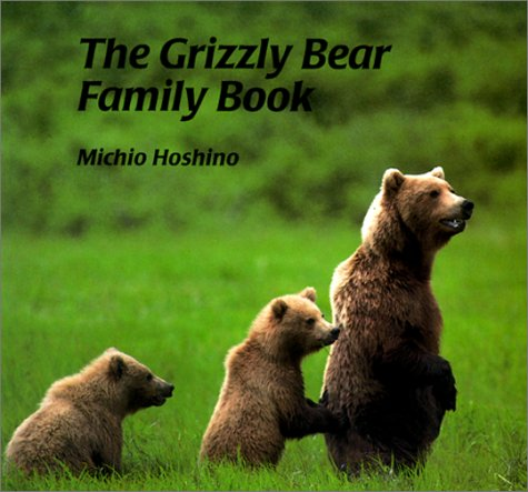 9780613033503: Grizzly Bear Family Book (Animal Family Books (Pb))