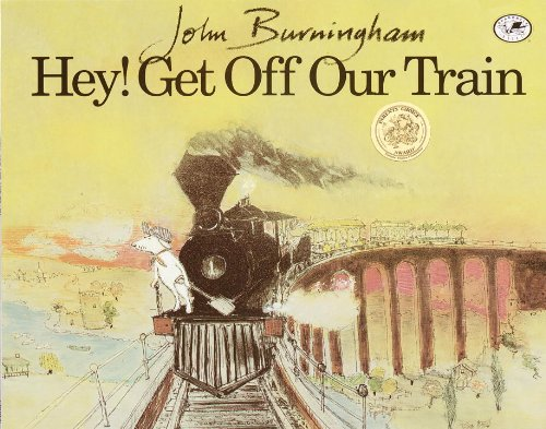 Hey! Get Off Our Train (Turtleback School & Library Binding Edition) (Dragonfly Books) (9780613034784) by John Burningham
