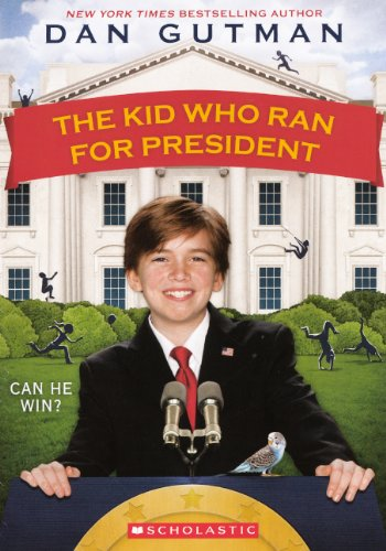 9780613035620: Kid Who Ran for President