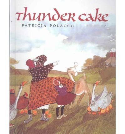 Thunder Cake (9780613035910) by Patricia Polacco