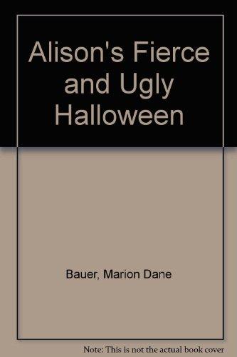 9780613044516: Alison's Fierce and Ugly Halloween