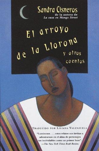 9780613045193: El Arroyo de La Llorona y Otros Cuentos (Woman Hollering Creek and Other Stories) (Vintage Espanol)