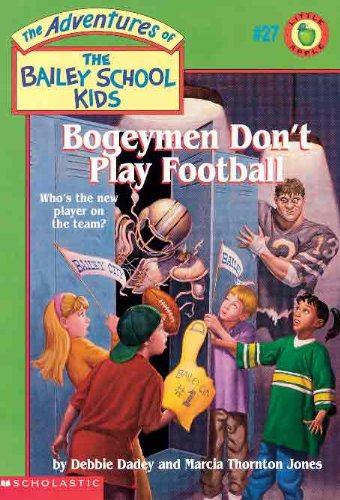 9780613046176: Bogeymen Don't Play Football (Turtleback School & Library Binding Edition) (Adventures of the Bailey School Kids (Pb))
