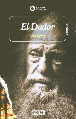 9780613047920: El Dador (The Giver) (Turtleback School & Library Binding Edition) (Punto de Encuentro (Editorial Everest)) (Spanish Edition)