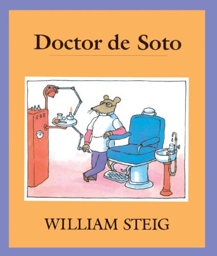 Doctor De Soto (Spanish Edition) (Turtleback School & Library Binding Edition) (9780613048569) by William Steig