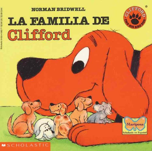 9780613049559: La Familia De Clifford (Clifford's Family) (Turtleback School & Library Binding Edition) (Clifford the Big Red Dog (Spanish Tb)) (Spanish Edition)