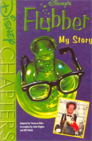 Disney's Flubber: My Story (0613049918) by Vanessa Elder