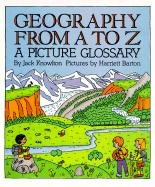 9780613050364: Geography from A to Z: A Picture Glossary (Trophy Picture Books)