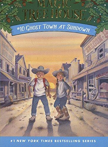 Ghost Town at Sundown (Magic Tree House (Sagebrush)): Mary Pope Osborne