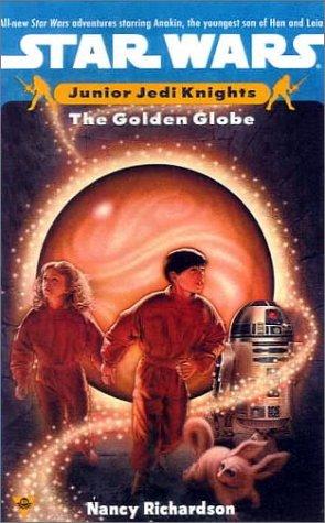 9780613050678: The Golden Globe (Star Wars: Junior Jedi Knights)
