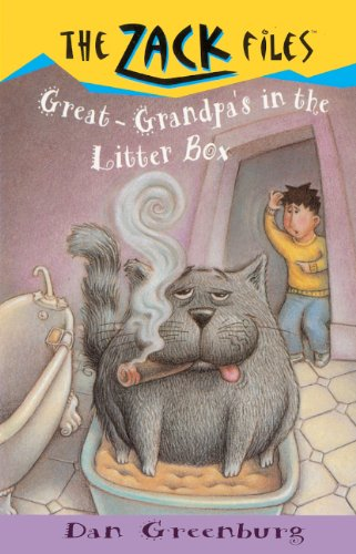Great-Grandpa's In The Litter Box (Turtleback School & Library Binding Edition) (Zack Files (Prebound)) (0613051009) by Dan Greenburg