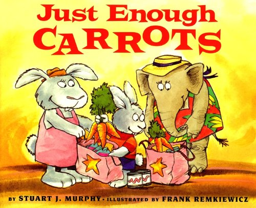 9780613052979: Just Enough Carrots: Comparing Amounts (Mathstart)