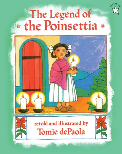 9780613053457: The Legend Of The Poinsettia (Turtleback School & Library Binding Edition)