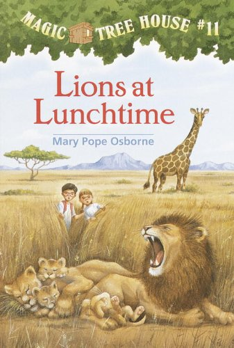 Lions At Lunchtime (Turtleback School & Library: Osborne, Mary Pope