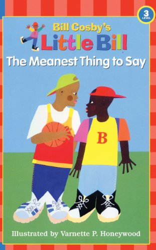 9780613054584: The Meanest Thing To Say (Turtleback School & Library Binding Edition) (Little Bill Books for Beginning Readers)