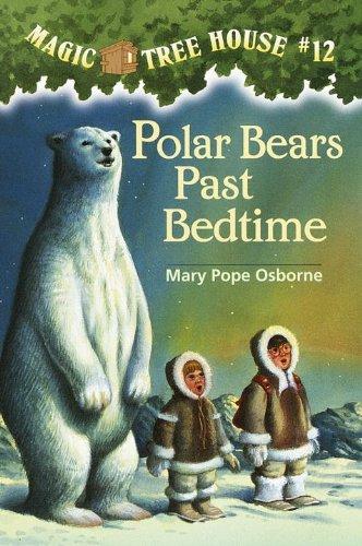 9780613057158: Polar Bears Past Bedtime (Turtleback School & Library Binding Edition) (Magic Tree House)
