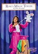 Rose's Magic Touch (Magic Attic Club): Alexander, Nina