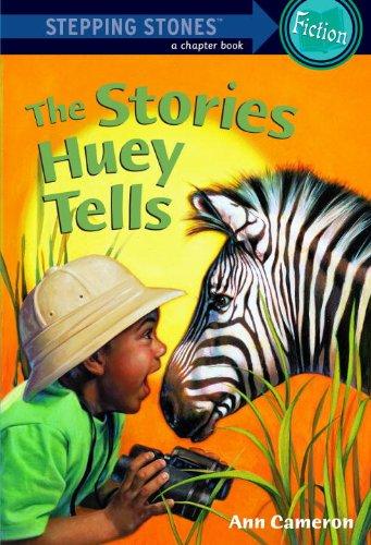The Stories Huey Tells (Turtleback School & Library Binding Edition): Ann Cameron