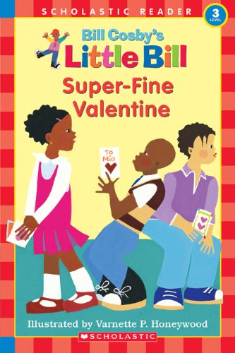 9780613059961: Super-Fine Valentine (Turtleback School & Library Binding Edition) (Little Bill Books for Beginning Readers)