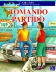 Tomando Partido / Taking Sides (Spanish Edition) (0613060563) by Soto, Gary