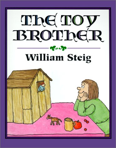 The Toy Brother (Trophy Picture Books) (0613060644) by Steig, William