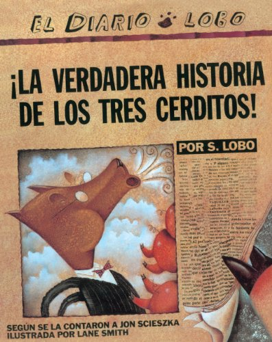 9780613061131: La Verdadera Historia de Los Tres Cerditos! (the True Story of the Three Little Pigs)