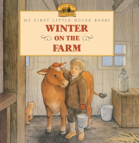 9780613061964: Winter On The Farm (Turtleback School & Library Binding Edition) (My First Little House Picture Books)