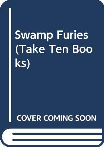 9780613063319: Swamp Furies (Take Ten Books)
