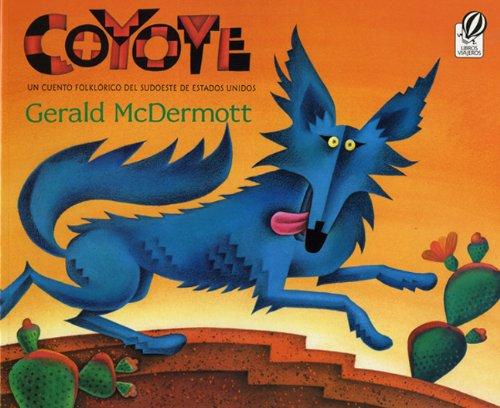9780613064842: Coyote un cuento folklórico del sudoeste de Estados Unidos