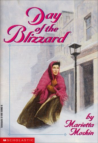 Day of the Blizzard: M. Moskin