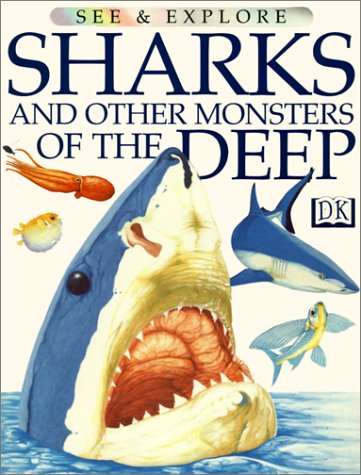 9780613067355: Sharks and Other Monsters of the Deep (See & Explore)