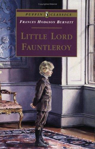 Little Lord Fauntleroy (9780613067928) by Frances Hodgson Burnett