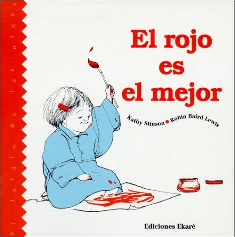 9780613070881: Rojo Es El Mejor/Red Is Best (Jardin de los Ni~nos)