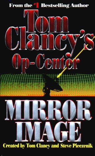 9780613072465: Mirror Image (Tom Clancy's Op-Center)