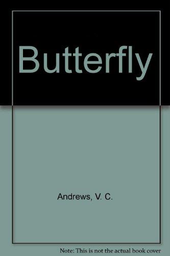 Butterfly: Andrews, V. C.