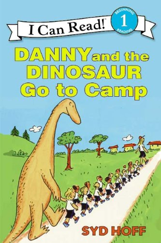 9780613075886: Danny And The Dinosaur Go To Camp (Turtleback School & Library Binding Edition) (I Can Read Books: Level 1)