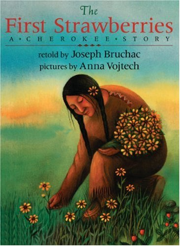 9780613077835: The First Strawberries: A Cherokee Story (Picture Puffin Books)