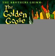 The Golden Goose (0613078799) by Brothers Grimm