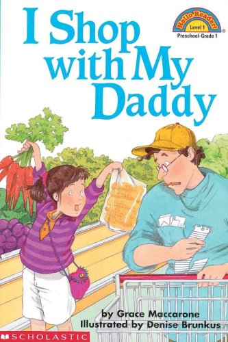 I Shop With My Daddy (Turtleback School & Library Binding Edition) (Hello Reader! Level 1 (...