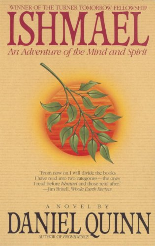 9780613080934: Ishmael: An Adventure of the Mind and Spirit