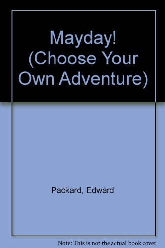 Mayday! (Choose Your Own Adventure): Packard, Edward