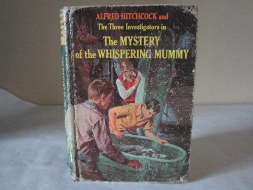 The Mystery of the Whispering Mummy (Three Investigators): Arthur, Robert