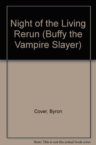 9780613084413: Night of the Living Rerun (Buffy the Vampire Slayer)