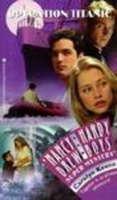 Operation: Titanic (Nancy Drew & Hardy Boys Super Mysteries #35) (061308490X) by Carolyn Keene; Franklin W. Dixon