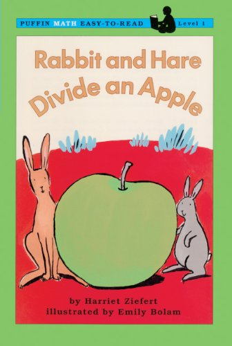 Rabbit And Hare Divide An Apple (Turtleback School & Library Binding Edition) (Puffin Math Easy-To-Read) (0613086082) by Ziefert, Harriet