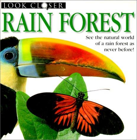 Rain Forest (Look Closer (Pb)): Taylor, Barbara, Bown, Deni