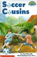 Soccer Cousins: Level 3 (Hello Reader! (DO NOT USE, please choose level and binding)): Marzollo, ...