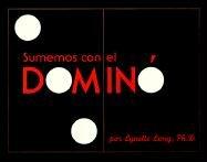 9780613088459: Sumemos Con El Domino (The Domino Addition Book) (Turtleback School & Library Binding Edition) (Spanish Edition)